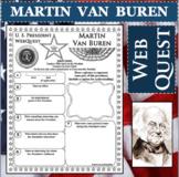 MARTIN VAN BUREN U.S. PRESIDENT WebQuest Research Project Biography