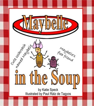 MARTINA, THE BEAUTIFUL COCKROACH, A Cuban Folktale PLUS MAYBELLE in the SOUP