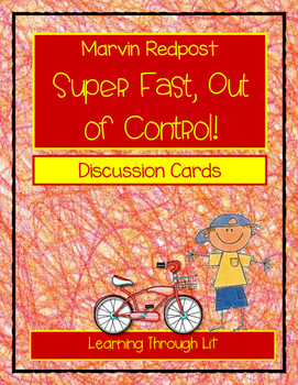MARVIN REDPOST, SUPER FAST, OUT OF CONTROL! Discussion Cards