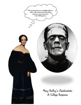MARY SHELLEY'S FRANKENSTEIN - A COLLAGE RESPONSE