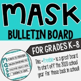 MASK Bulletin Board for the 2020-2021 School Year