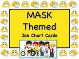 MASK Theme Job Chart Cards/Signs - Great for Classroom Management!