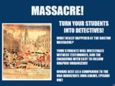 MASSACRE!  Analyzing the Boston Massacre