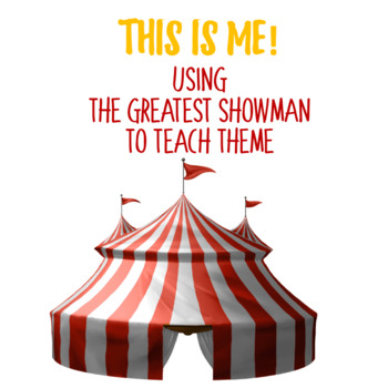 MASTER THEME! USING THE GREATEST SHOWMAN
