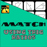 MATCH - Trig Ratios