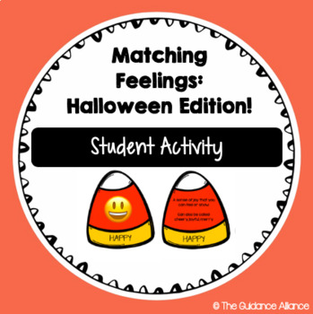MATCHING FEELINGS: HALLOWEEN EDITION! Matching Emotion to Emojis & Definitions