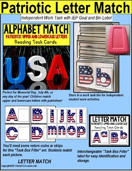 "MATCHING UPPER AND LOWER CASE LETTERS Patriotic Task Cards ""TASK BOX FILLER"""