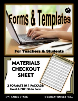 "MATERIALS CHECKOUT FORMS (Excel & PDF Versions) ""Keep Track of WHO has WHAT!"""