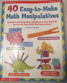 40 Easy-to-Make Math Manipulatives primary grade 1 2 3 (Includes shipping)