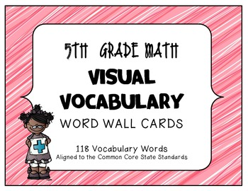 MATH 5TH Grade CCSS Aligned Visual Vocabulary Word Wall Cards