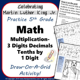 MARTIN LUTHER KING JR-MATH- Decimals Multiplication Draw-On-Grid Activity--Fun!