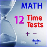 MENTAL MATH: Addition & Subtraction - 12 Basic Facts Time Tests  (Gr. 2-7)
