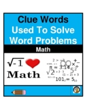 """MATH- """"CLUE WORDS"""" USED IN WORD PROBLEMS- NO PREP- FREE"""