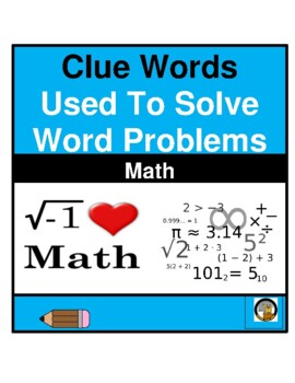 """MATH- """"CLUE WORDS"""" USED IN WORD PROBLEMS- NO PREP"""
