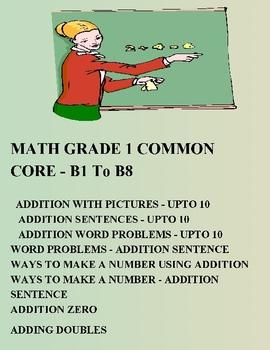 MATH COMMON CORE GRADE 1 - B1 TO B8 - ELEMENTARY
