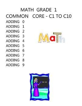 MATH COMMON CORE GRADE 1 - C1 TO C10 - ADDING 0 1 2 3 4 5 6 7 8 9 ELEMENTARY