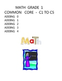 MATH COMMON CORE GRADE 1 - C1 TO C5 ADDING 0 1 2 3 4 ELEMENTARY