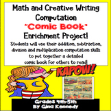 Math Comic Book Project, Computation Enrichment,  Practice All Operations