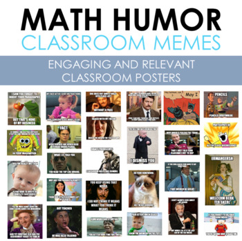 MATH Classroom Memes (beginning of the year classroom design)