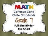 MATH Common Core Standards: Grade 7 Full Size Binder Flip Chart