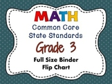 MATH Common Core State Standards: Grade 3 Full Size Binder Flip Chart
