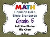 MATH Common Core State Standards: Grade 5 Full Size Binder Flip Chart