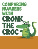 MATH: Greater than, less than and Equal to Activities with Cronk the Croc