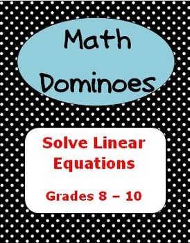 MATH DOMINOES - Solve Linear Equations