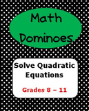MATH DOMINOES - Solve Quadratic Equations