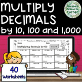 MATH DRILLS: Multiply decimals by 10, 100 or 1,000 PRINT and DIGITAL