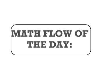 MATH FLOW OF THE DAY