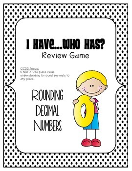 MATH I Have Who Has Rounding Decimal Numbers Game
