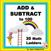 Addition & Subtraction to 100 ... FUN MATH LADDERS   Gr. 2-3 CORE REVIEW