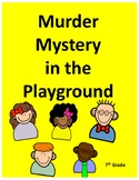 MATH MURDER MYSTERY IN THE PLAYGROUND - GRADE 7