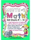 MATH Skill Sheets & Mini-Lessons MONTH 1- Place Value, Add