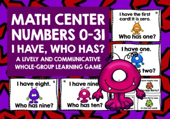 MATH NUMBERS 0-31 GAME - I HAVE, WHO HAS?