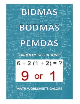 MATH: ORDER OF OPERATIONS (BIDMAS/BODMAS/PEMDAS)