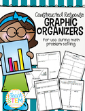 MATH Problem Solving Graphic Organizers - CCSS Constructed Response Math Tasks