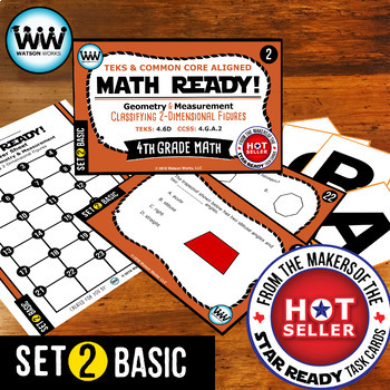 MATH READY 4th Grade Task Cards – Classifying 2-Dimensional Figures ~BASIC SET 2