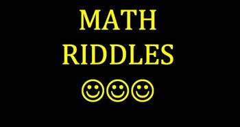 MATH REVIEW RIDDLES