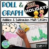 ROLL & GRAPH HOLIDAYS MATH CENTERS  Addition - Subtraction Partner Math