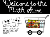 MATH STORE- Addition and Subtraction Up to 100, 1000, or 10 000