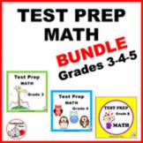 MATH TEST PREP BUNDLE ... Grade 3, 4, 5  ♦  Review  ♦  Min