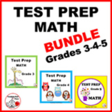 MATH TEST PREP BUNDLE ... Grade 3, 4, 5  ♦  Review  ♦  Min