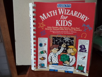 MATH WIZARDRY FOR KIDS ISBN#0-8120-1809-5