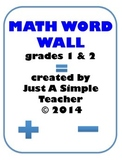 MATH WORD WALL GRADES 1 & 2 FREEBIE