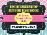 MATH WORKSHOP LESSON PLAN BOOK {5th Grade CCSS} *EDITABLE