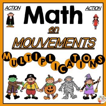 MATH en Mouvements - HALLOWEEN ET LES MULTIPLICATIONS