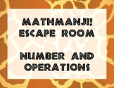 MATHAMNJI! Escape Room - Number and Operations