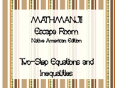 MATHMANJI! Escape Room - Two-Step Equations and Inequalities